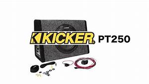 Kicker Pt250 Review