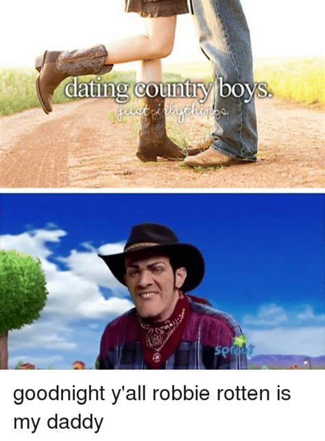 Robbie Rotten Memes - 25 best memes about country boy country boy memes