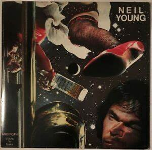 NEIL YOUNG AMERICAN STARS N' BARS LP REPRISE UK 1977 VG+ ...