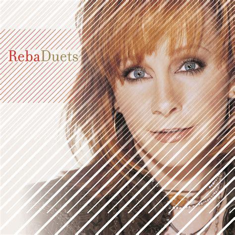 reba mcentire new album reba duets by reba mcentire music charts