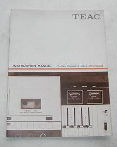 Teac Model 210  220 Stereo Cassette Deck Owners Manual