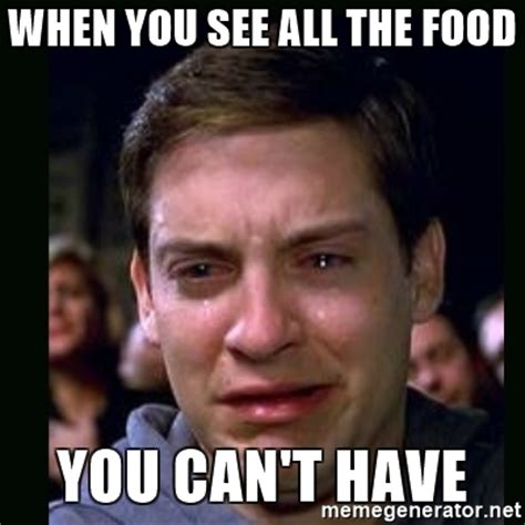 Generate All The Memes - when you see all the food you can t have crying peter parker meme generator
