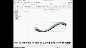 Ptc Creo Sweep Feature Tutorial