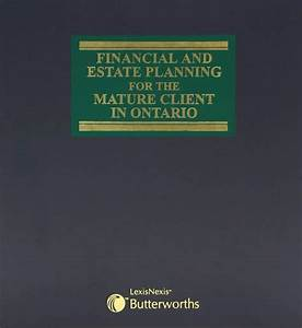 Financial and Estate Planning for the Mature Client in ...