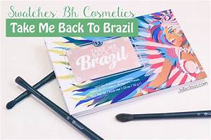 Design Your Own Makeup Palette Swatches Bh Cosmestics Take Me Back To Brazil Palette