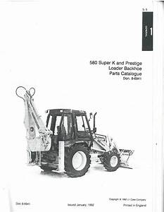Case 580 Super K  U0026 Prestige Digger Excavator Backhoe Loader Parts Manual