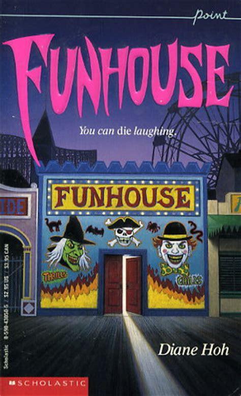 funhouse  diane hoh fictiondb