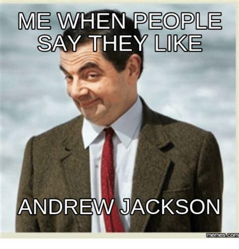 Andrew Meme - andrew jackson meme bing images