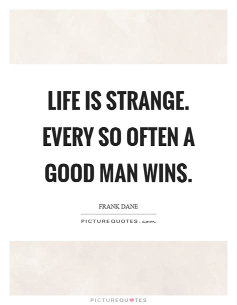 Life Is So Weird Quotes