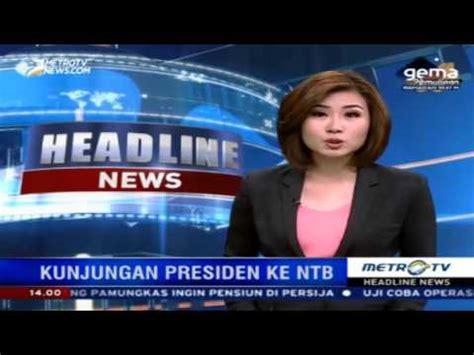berita terbaru metro tv jokowi youtube