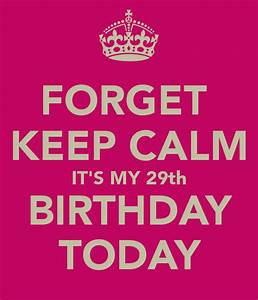 keep calm it 39 s almost my birthday