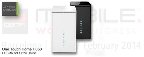 sicherheit für zuhause mwc 2014 alcatel one touch home h850 lte router f 195 188 r zuhause