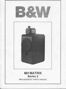 Bowers  U0026 Wilkins B U0026w-801-s2   Matrix   Service Manual