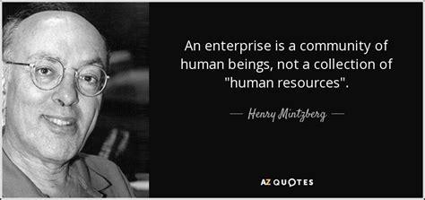 henry mintzberg quote  enterprise   community