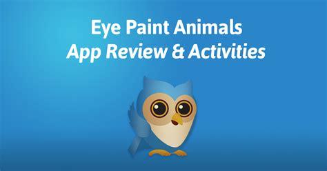 eye paint animals app review activities