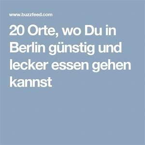 Günstig Essen Berlin : 20 orte wo du in berlin g nstig und lecker essen gehen kannst ayy pinterest lecker essen ~ Orissabook.com Haus und Dekorationen