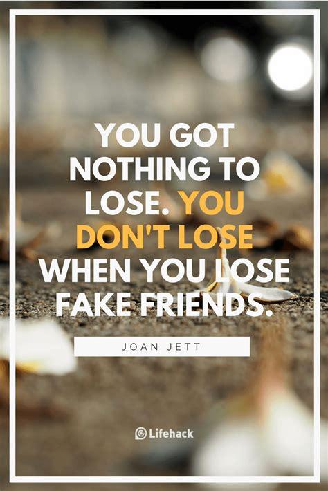 fake friends quotes    treasure  true
