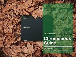 A Free User Guide For Chrome Os And Chromebook Users