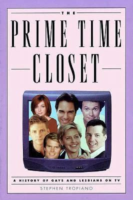History Of The Closet by Prime Time Closet A History Of And On Tv