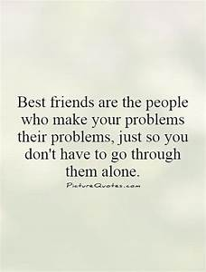 Best Friend Support Quotes. QuotesGram