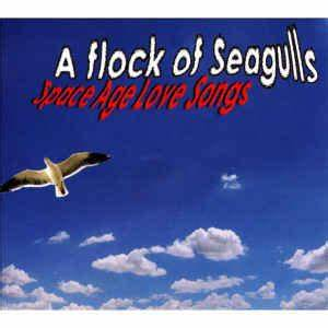 A Flock Of Seagulls - Space Age Love Songs (CD) at Discogs