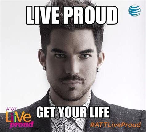 Adam Lambert Memes - win a trip to my private event share ur attliveproud meme rules details sponsored by att