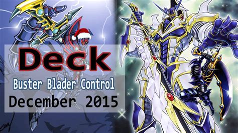 bladder buster deck yugioh 2015 new buster blader destroyer deck profile december 2015