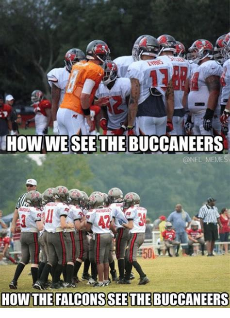 Ta Bay Buccaneers Memes - how we see the buccaneers memes how the falcons see the buccaneers meme on sizzle