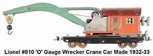 Lionel  810  U0026 39 O U0026 39  Gauge Wrecker Crane Made 1932
