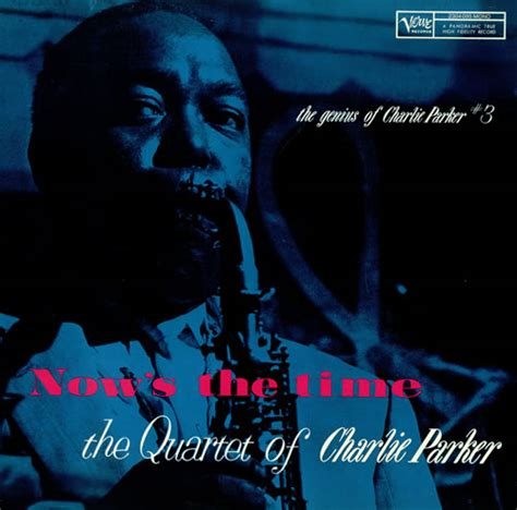 Charlie Parker『now's The Time』  すばらしくてnice Choice