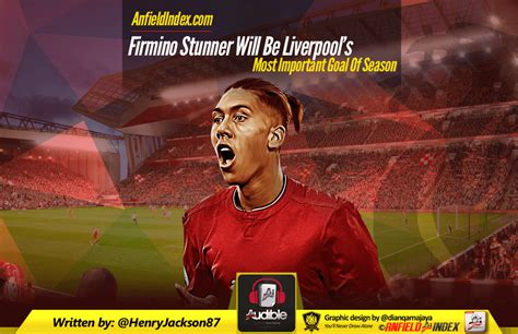 Firmino Stunner Will Be Liverpool's Most Important Goal Of