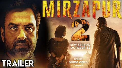Mirzapur Season 2 Trailer Out Now - Check It Out For All ...