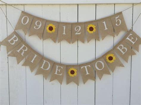 bride to be banner burlap bridal shower banner sunflower