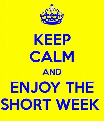 Week Short Quotes Keep Enjoy Calm
