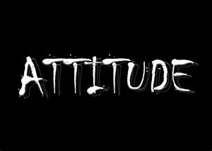 Wallpapers with texts about Attitude