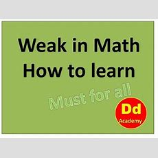 How To Learn Math Specially For Weak Student In English Youtube