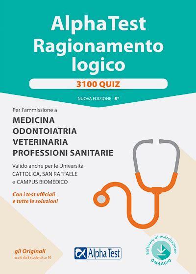 Domande Test Medicina Cattolica by Libri Per Test Di Ammissione Universit 224 Maturit 224 E