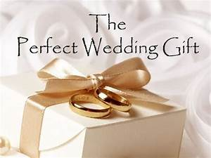 the perfect wedding gift youtube With what to give as a wedding gift