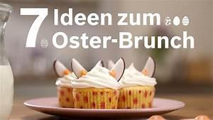 Ideen Zu Ostern : 7 brunch ideen zu ostern youtube ~ A.2002-acura-tl-radio.info Haus und Dekorationen