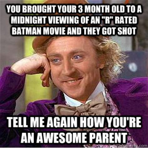 R Rated Memes - you brought your 3 month old to a midnight viewing of an quot r quot rated batman movie and they got
