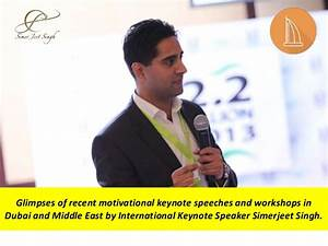 International Keynote Speaker in Dubai Simerjeet Singh ...