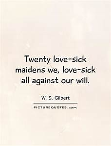 Twenty love-sic... Sickest Love Quotes