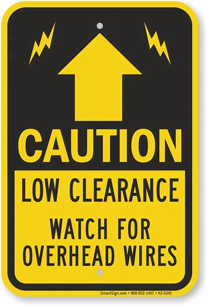 Clearance Overhead Low Sign Wires Caution Power