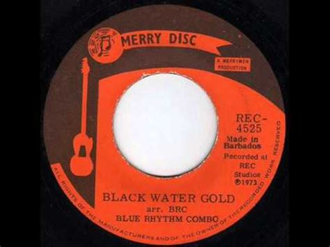 the blue rhythm combo black water gold