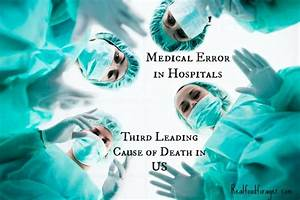Medical Error in Hospitals is Third Leading Cause of Death ...