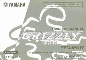 2007 Yamaha Yfm4fgw Grizzly Atv Owners Manual