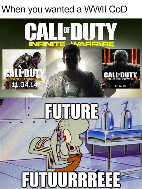 Cod Memes The Quot Future Quot Of Cod Call Of Duty Your Meme