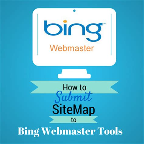 How Submit Sitemap Bing Webmaster Tools