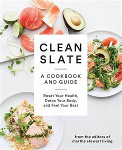 Clean Slate Cookbook and Guide | Best Fitness and Health Gear For February 2015 | POPSUGAR ...