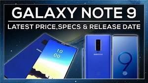 Samsung galaxy note 9 rumoured specs release date for Galaxy note 2 release date features